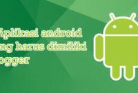 aplikasi android buat blogger
