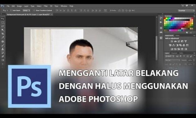 Video thumbnail for youtube video Mengganti latar belakang dengan cara yang halus dengan photoshop
