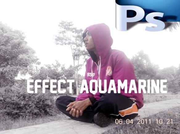 1 Tutorial Membuat efek Aquamarine